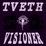 TVETH — Visioner