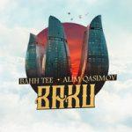 Bahh Tee & Alim Qasimov — Baku
