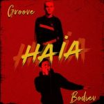 Groove & Bodiev — Haia