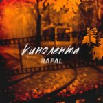 Rafal — Кинолента