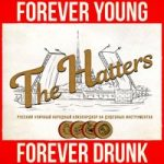 The Hatters & Just Femi — Forever Young Forever Drunk