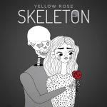 YELLOW ROSE — Skeleton