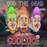 GOD THE DEAD FAMILY — Pull Up