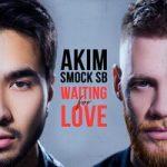Akim & Smock SB — Waiting For Love