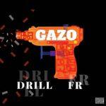 Gazo — Drill FR