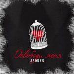 Jandro — Освободи меня
