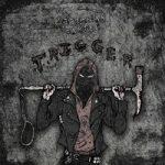 SIBERIAN CARTEL — Trigger