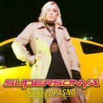 SuperSonya — Nebezopasno