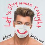 Алексей Воробьёв — Let's Stay Home Tonight