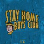 SQWOZ BAB — Stay Home Boys Club