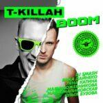 T-killah & Ольга Бузова — Не забывай