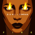 TIMRAN & Doni — Fire