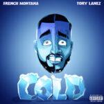 French Montana & Tory Lanez — Cold