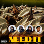 Migos & YoungBoy Never Broke Again — Need It