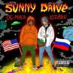 OG Maco & Kizaru — Sunny Drive