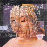 SuperSonya — Paranoia