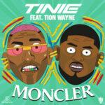Tinie Tempah & Tion Wayne — Moncler