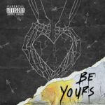 Yung Pinch — Be Yours