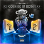 YungManny — Blessings In Disguise