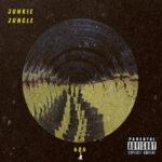 Junkie Jungle — Stigma