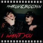 MARUV & BOOSIN — I Want You