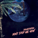 SolarStation — Don't Stop Me Now