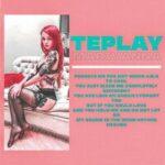 TEPLAY — Marivanna