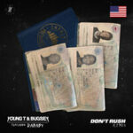 Young T & Bugsey & Dababy — Don't Rush