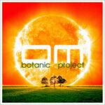 Botanic Project — В танце