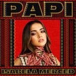 Isabela Merced — PAPI