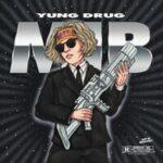Yung Drug — MIB