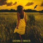 Enrasta & Casyana — Это всё