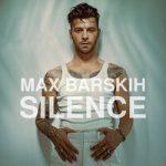 Макс Барских — Silence