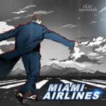 Олег Майами — Miami Airlines