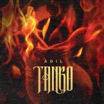 Adil — Танго