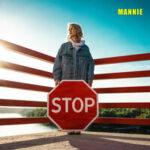 Mannie — Stop