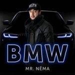 Mr.NЁMA – BMW