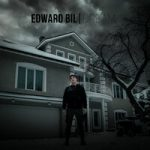 EDWARD BIL — Мама я не виновата