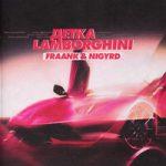 Fraank & NIGYRD — Детка Lamborghini