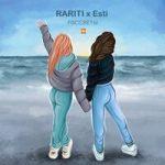 RARITI & Esti — Рассветы