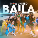 Now United — Baila