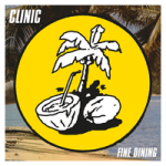 Clinic — Fine Dining