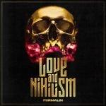 Formalin — Love and Nihilism