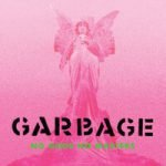 Garbage — On Fire