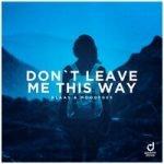 Klaas & Moodygee — Don't Leave Me This Way