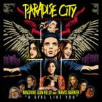 Machine Gun Kelly & Travis Barker — A Girl Like You