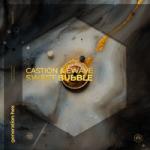 Castion & EWAVE — Sweet Bubble