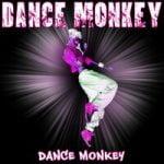 Dance Monkey — Dance Monkey