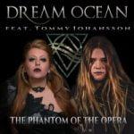 Dream Ocean & Tommy Johansson Andrew Lloyd Webber — The Phantom of the Opera