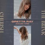 Gretta Ray — The Brink